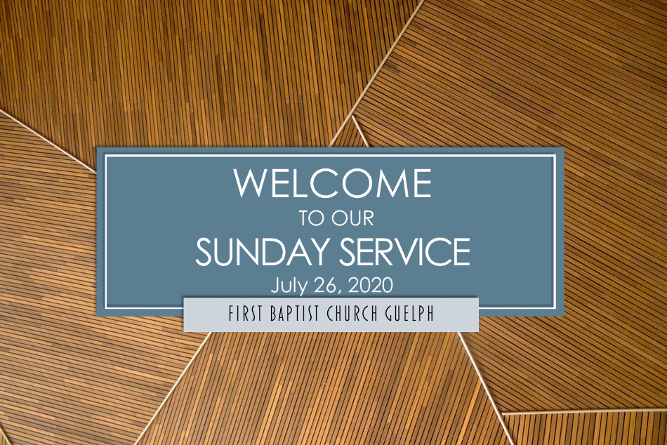 Service for July 26, 2020