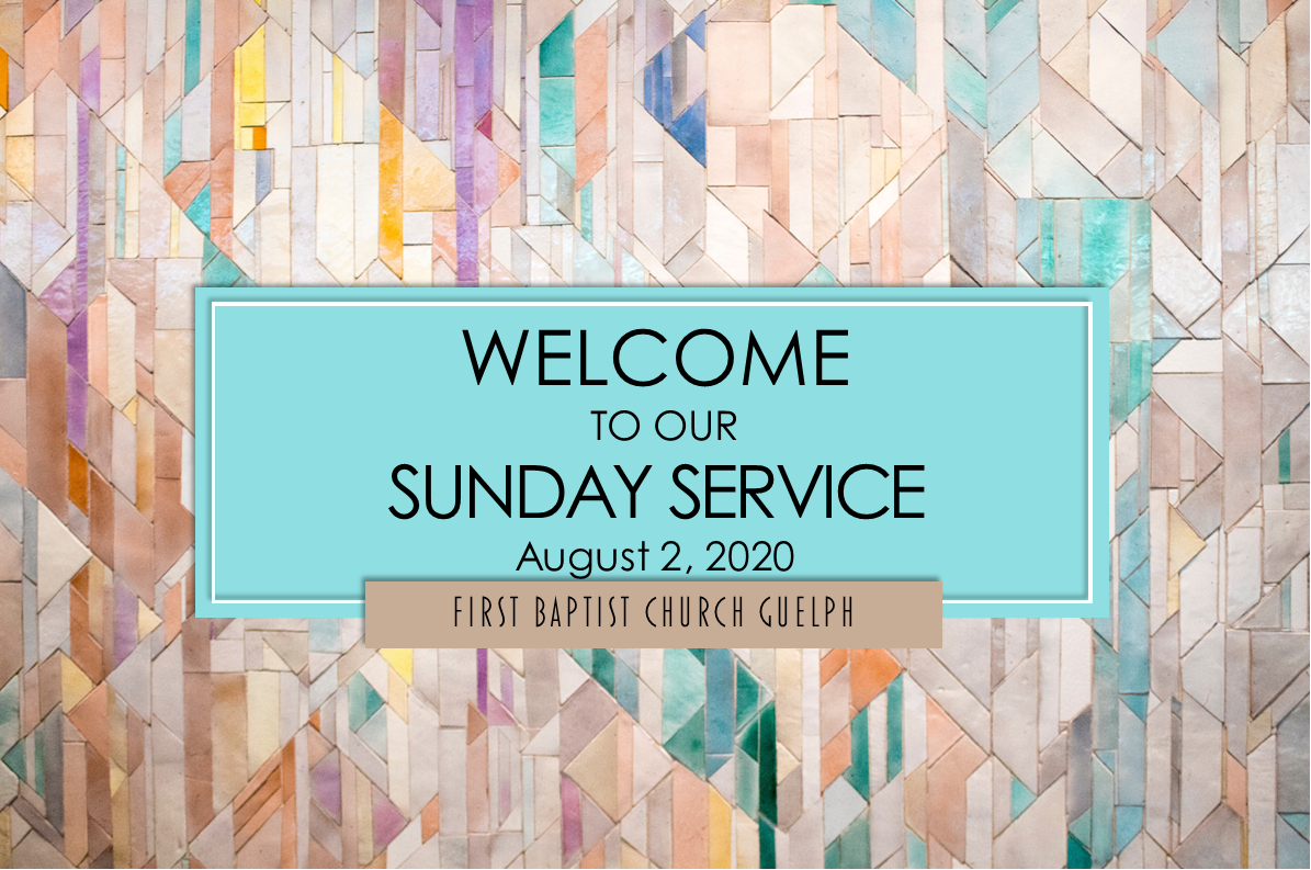 Service for August 2, 2020